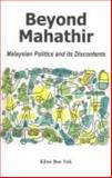 Beyond Mahathir : Malaysian Politics and Its Discontents, Khoo, Boo Teik, 1842774646