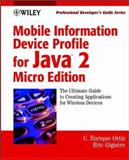 Mobile Information Device Profile for Java 2 Microedition, Enrique Ortiz and Eric Giguere, 0471034657