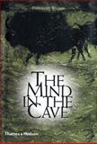The Mind in the Cave, David Lewis-Williams, 0500284652