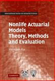 Nonlife Actuarial Models : Theory, Methods and Evaluation, Tse, Yiu-Kuen, 0521764653