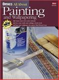Ortho's All about Painting and Wallpapering, Brian Santos, 089721465X