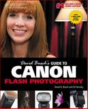 David Busch's Guide to Canon Flash Photography, Busch, David D. and Verosky, Ed, 128543465X
