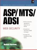 ASP/MTS/ADSI Web Security, Harrison, Richard, 0130844659