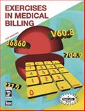 Exercises in Medical Billing, ICDC Publishing Inc. Staff, 0131694650