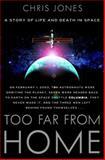 Too Far from Home, Chris Jones, 0385514654