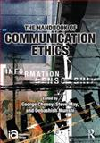 The Handbook of Communication Ethics, , 0415994659