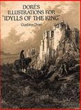 Dore's Illustrations for Idylls of the King, Gustave Doré, 0486284654