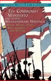 The Communist Manifesto and Other Revolutionary Writings, Robert Blaisdell, Bob Blaisdell, Marx, Gandhi, 0486424650