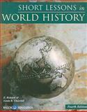 Short Lessons in World History, E. Richard Churchill and Linda R. Churchill, 0825164656