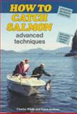 How to Catch Salmon, Charles White, 0919214657