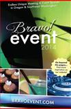 2014 Bravo! Event Resource Guide, Mary Lou Burton, 098296465X