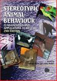 Stereotypic Animal Behaviour : Fundamentals and Applications to Welfare, Mason, Georgia, 1845934652