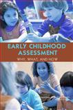 Early Childhood Assessment : Why, What, and How, Van Hemel, Susan B., 0309124654