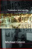 Translation and Identity, Michael Cronin, 0415364655