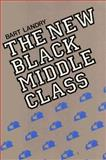 The New Black Middle Class 9780520064652