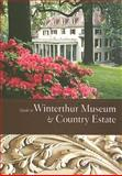 Guide to Winterthur Museum and Country Estate, Pauline Eversmann, 091272465X