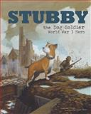Stubby the Dog Soldier, Blake Hoena, 1479554650