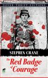 The Red Badge of Courage, Stephen Crane, 0486264653