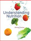 Understanding Nutrition, Whitney, Eleanor Noss and Rolfes, Sharon Rady, 0538734655