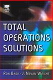 Total Operations Solutions, Basu, Ron and Wright, J. Nevan, 0750664657
