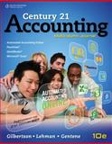 Century 21 Accounting : Multicolumn Journal, Gilbertson, Claudia Bienias and Lehman, Mark W., 0840064659