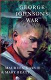 George Johnson's War, Maureen McCallum Garvie and Mary Beaty, 0888994656
