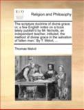 The Scripture Doctrine of Divine Grace, Thomas Melvil, 117049465X