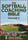 The Softball Coaching Bible, Volume II, National Fastpitch Coaches Association, 1450424651