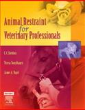 Animal Restraint for Veterinary Professionals, Sonsthagen, Teresa F. and Topel, James A., 0323034659