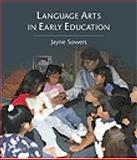 Language Arts in Early Education, Sowers, Jayne and Race-Holmes, Tammy, 0766804658