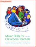 Music Skills for Classroom Teachers, Winslow, Robert W. and Dallin, Leon, 0072324651