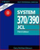 System 370-390 Job Control Language, Brown, Gary D., 047153465X