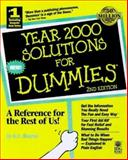 Year 2000 Solutions for Dummies, Bourne, K. C., 0764504657
