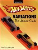 Hot Wheels Variations, Michael Zarnock, 0896894657