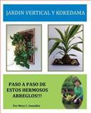 Jardín Vertical y Kokedama. Paso a Paso, Mary González, 1495364658