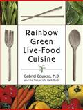 Rainbow Green Live-Food Cuisine, Gabriel Cousens and Tree of Life Cafe Staff, 1556434650