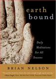 Earth Bound, Brian Nelson, 1558964657
