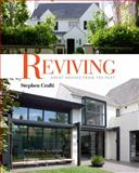 Reviving Great Houses from the Past, Stephen Crafti, 1864704659
