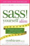 S. A. S. S. Yourself Slim, Cynthia Sass, 006197465X