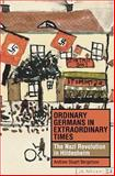 Ordinary Germans in Extraordinary Times : The Nazi Revolution in Hildesheim, Bergerson, Andrew Stuart, 0253344654