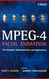 MPEG-4 Facial Animation : The Standard, Implementation and Applications, , 0470844655