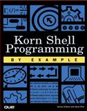 Korn Shell Programming by Example, Pitts, David, 0789724650