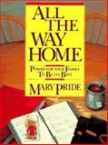 All the Way Home, Mary Pride, 0891074651