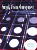 Supply Chain Management : Strategy, Planning and Operation, Chopra, Sunil and Meindl, Peter, 0130264652