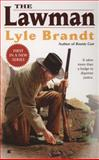 The Lawman, Lyle Brandt, 0425214656