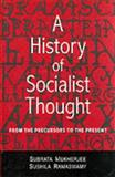 A History of Socialist Thought 9780761994657