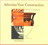Athenian Vase Construction, Toby Schreiber, 0892364653