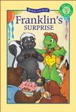 Franklin's Surprise, Paulette Bourgeois, 1553374657