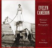 Evelyn Cameron, Kristi Hager, 1560374659
