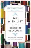 My Wish List, Grégoire Delacourt, 014312465X